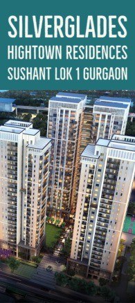 Silverglades Hightown Residences Sushant Lok 1 Gurgaon